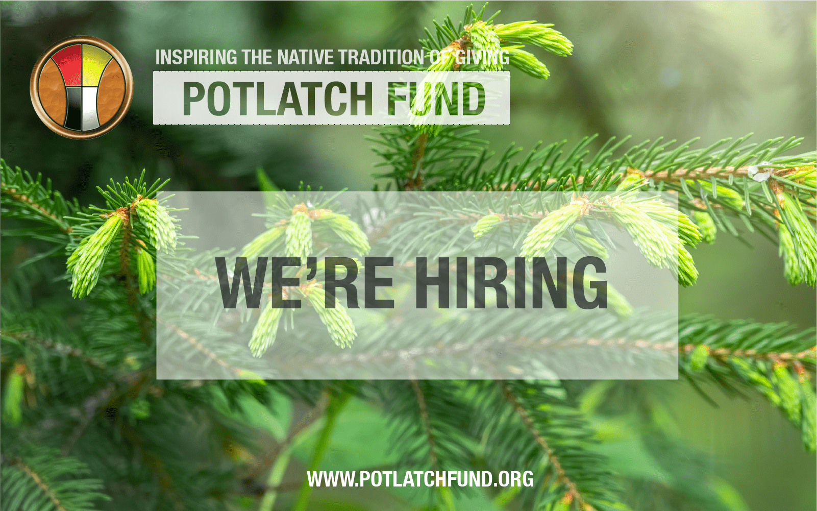 Potlatch Fund is Hiring