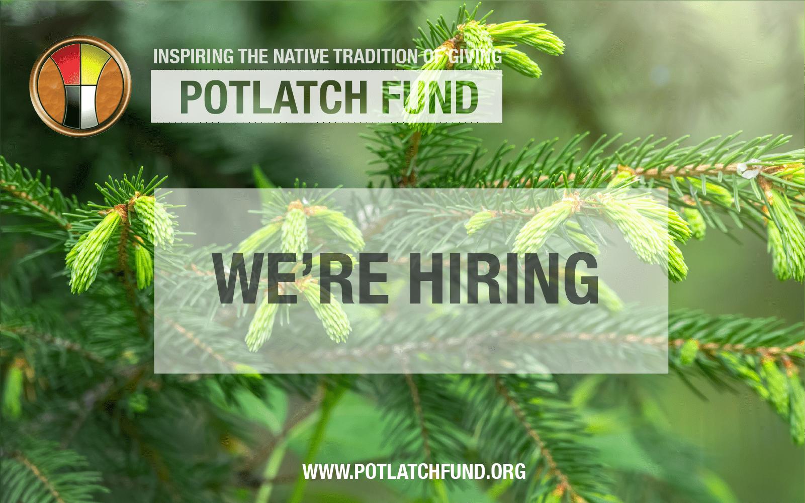 Potlatch Fund is Hiring