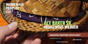 Indigenous Weaver, Ace Baker Sr.